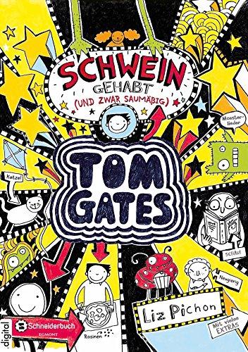Tom Gates, Band 07: Schwein gehabt (und zwar saumäßig) (German Edition)
