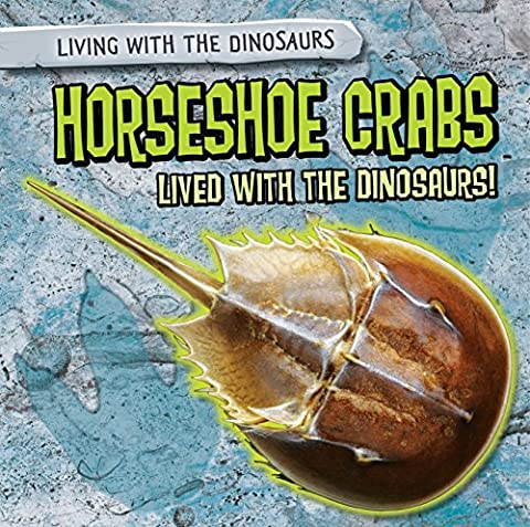 Horseshoe Crabs Lived With the Dinosaurs!