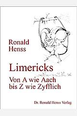 Limericks - Von A wie Aach bis Z wie Zyfflich Kindle Ausgabe