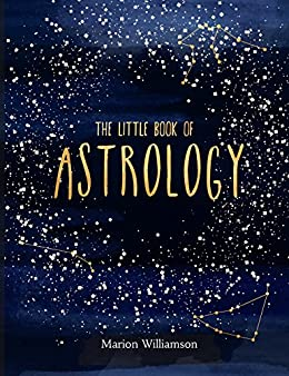 The little book of astrology ebook marion williamson amazon the little book of astrology by williamson marion fandeluxe Epub
