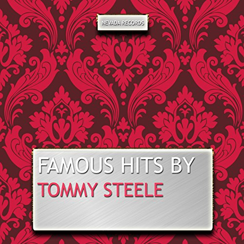 Famous Hits By Tommy Steele