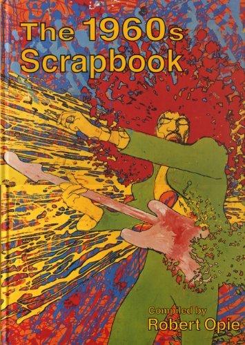 The 1960s Scrapbook by Robert Opie (2006-11-06)