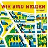 Songtexte von Wir sind Helden - Soundso