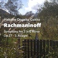 Rachmaninoff: Symphony No.2 in E Minor, Op.27, III. Adagio