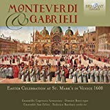 MONTEVERDI & GABRIELI: Easter Celebration at