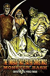 The Undead That Saved Christmas: Vol 3 Monster Bash! (English Edition)