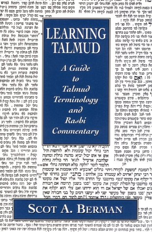 Learning Talmud: A Guide to Talmud Terminology and Rashi Commentary