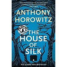 The House of Silk: A Richard and Judy bestseller (Sherlock Holmes Novel Book 1)
