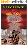 OCCIDENTE ROSSO PORPORA - Prologo