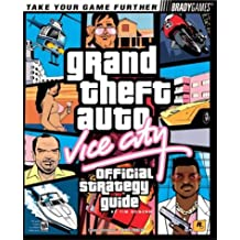 Grand Theft Auto: Vice City Official Strategy Guide for PC (Official Strategy Guides (Bradygames))