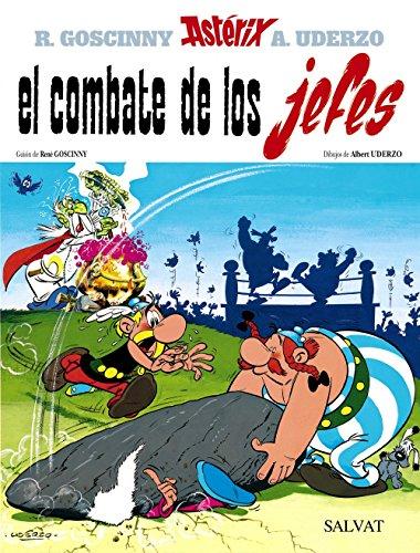 El combate de los jefes: Asterix Y El Combate De Los Jefes (Castellano - A Partir De 10 Años - Astérix - La Colección Clásica) por Albert Uderzo