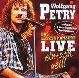 Das Letzte Konzert-Live-Einfach Geil! -
