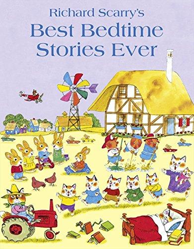 Best Bedtime Stories Ever por Richard Scarry