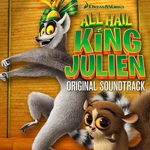 all-hail-king-julien-original-netflix-series-soundtrack-by-various-artists