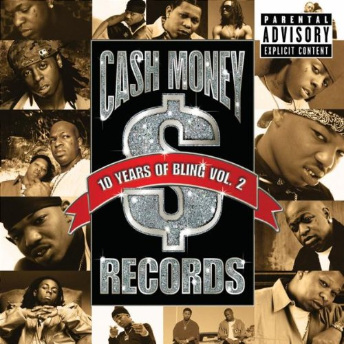 Cash Money Records: 10 Years O