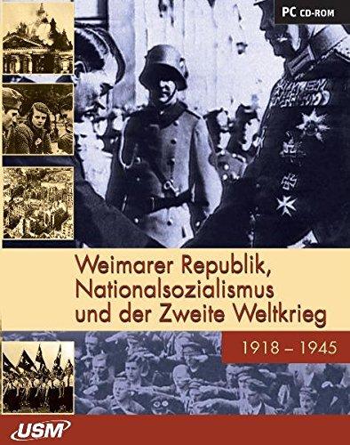 Weimarer Republik, Nationalsozialismus und Zweiter Weltkrieg