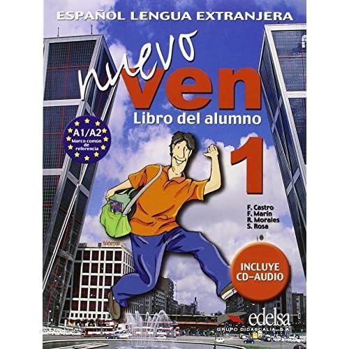 Nuevo Ven. Libro Del Alumno. Con Espansione Online. Con 2 Cd Audio. Per Le Scuole Superiori: 1