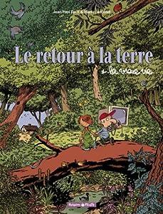 """Afficher """"Le retour à la terre n° 1<br /> La vraie vie"""""""