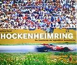 Hockenheimring: Die Geschichte der legendären Rennstrecke
