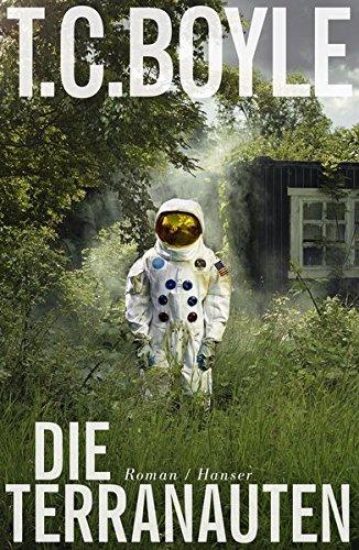 Buchseite und Rezensionen zu 'Die Terranauten: Roman' von T.C. Boyle