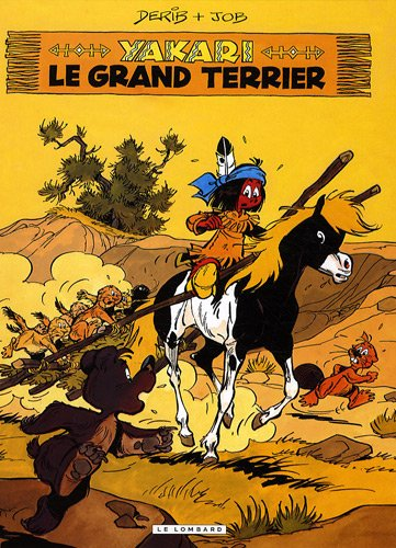 Yakari, Tome 10 : Le grand terrier par Derib, Job