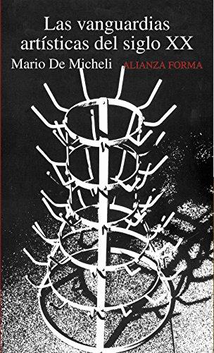 Las vanguardias artísticas del siglo XX / The Artistic Vanguard of the XX Century