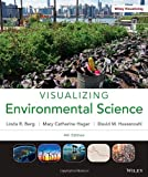 Visualizing Environmental Science 4E