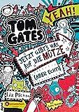 Tom Gates, Band 06: Jetzt gibt's was auf die Mütze (aber echt!) von Liz Pichon