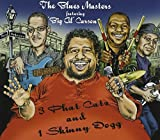 3 Phat Catz & 1 Skinny Dogg by Big Al Carson & The Blues Masters (2010-05-18)