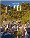 Journey through the EIFEL - Reise durch die EIFEL - Ein Bildband mit über 190 Bildern - STÜRTZ Verlag - Michael Kühler (Autor), Brigitte Merz (Fotografin)