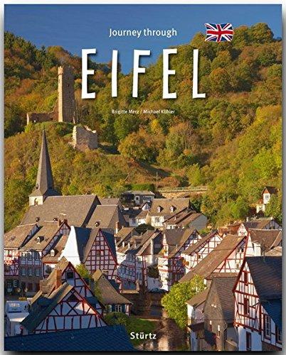 Journey through the EIFEL - Reise durch die EIFEL - Ein Bildband mit über 190 Bildern - STÜRTZ Verlag