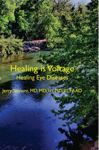 Healing is Voltage: Healing Eye Diseases (English Edition)