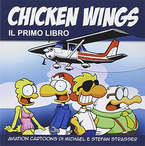 Chicken Wings: 1 por Michael Strasser