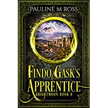 Findo Gask's Apprentice (Brightmoon Book 8) (English Edition)