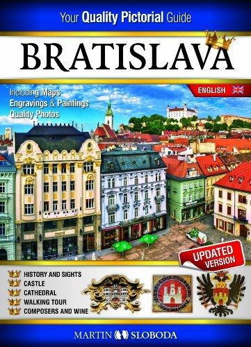 Bratislava Pictural Guide 100 Photos, History, Map by Martin Sloboda (2003-08-02)