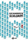 Die Schlümpfe Mini: Der hundertste Schlumpf