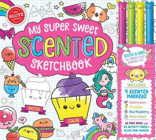 My Super Sweet Scented Sketchbook (Klutz) por Editors of Klutz