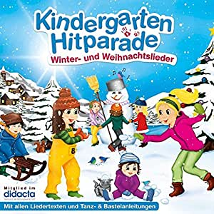 Die Kindergarten Hitparade - 3: Winter- & Weihnachtslieder (+ Texte, Spieltipps)