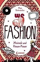 we love fashion 1 - Minirock und Flower-Power