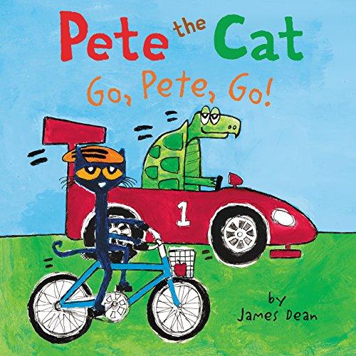 Pete the Cat: Go, Pete, Go! (English Edition) por James Dean