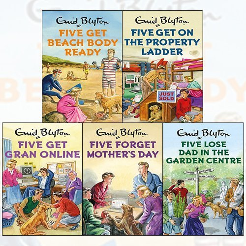 enid blyton for grown ups 5 books collection set - five get on the property ladder, five get beach body ready, five get gran online, five forget mother's day, five lose dad in the garden centre