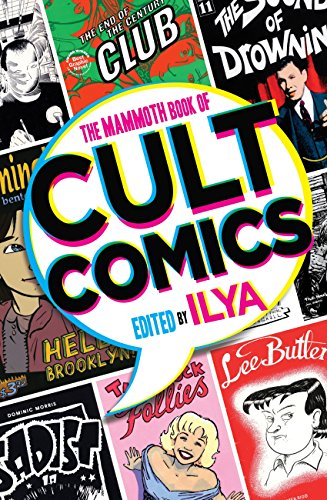 The Mammoth Book Of Cult Comics: Lost Classics from Underground ...