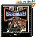 Das Harley Biker's Kochbuch: Burger, Steaks & Tacos f�r den grossen Hunger