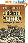 The History of Witchcraft and Demonol...