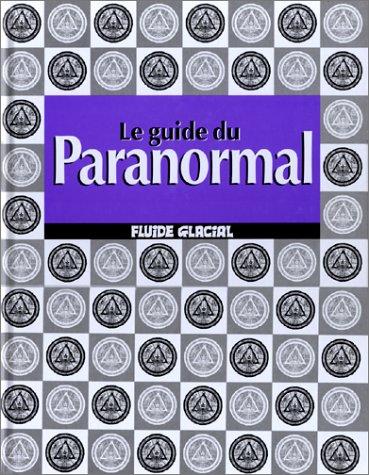 Le guide du paranormal