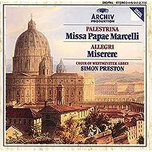 Palestrina : Missa Papae Marcelli - Allegri : Miserere...