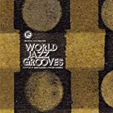 You Need This! World Jazz Grooves