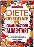 Diete dissociate e combinazioni alimentari