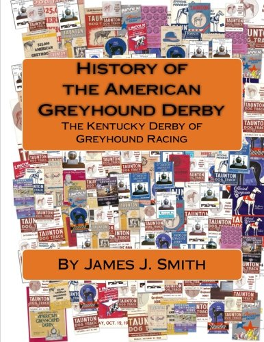 history-of-the-american-greyhound-derby-the-kentucky-derby-of-greyhound-racing
