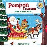Pompon l'ourson:Aide le Père Noël!